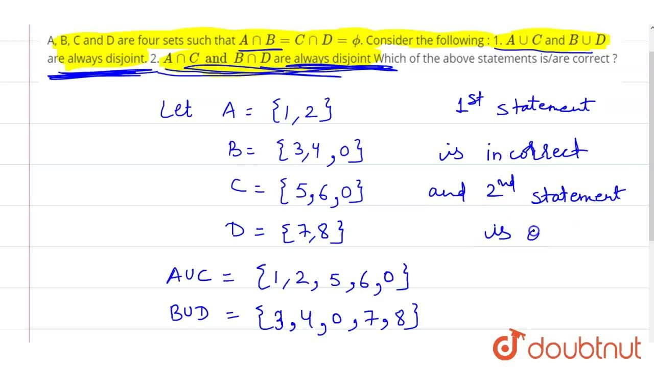 Solution for A, B, C and D are four sets such that AnnB=CnnD=p