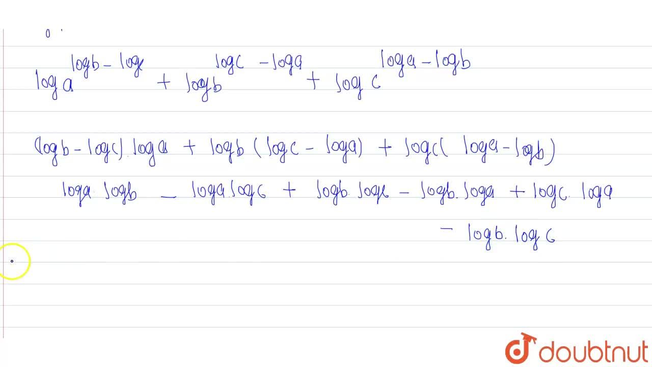 """If a, b, c are positive real numbers, then  <br> a^(""""log""""b-""""log""""c) xx b^(""""log""""c-""""log""""a) xx c^(""""log""""a - """"log""""b)"""