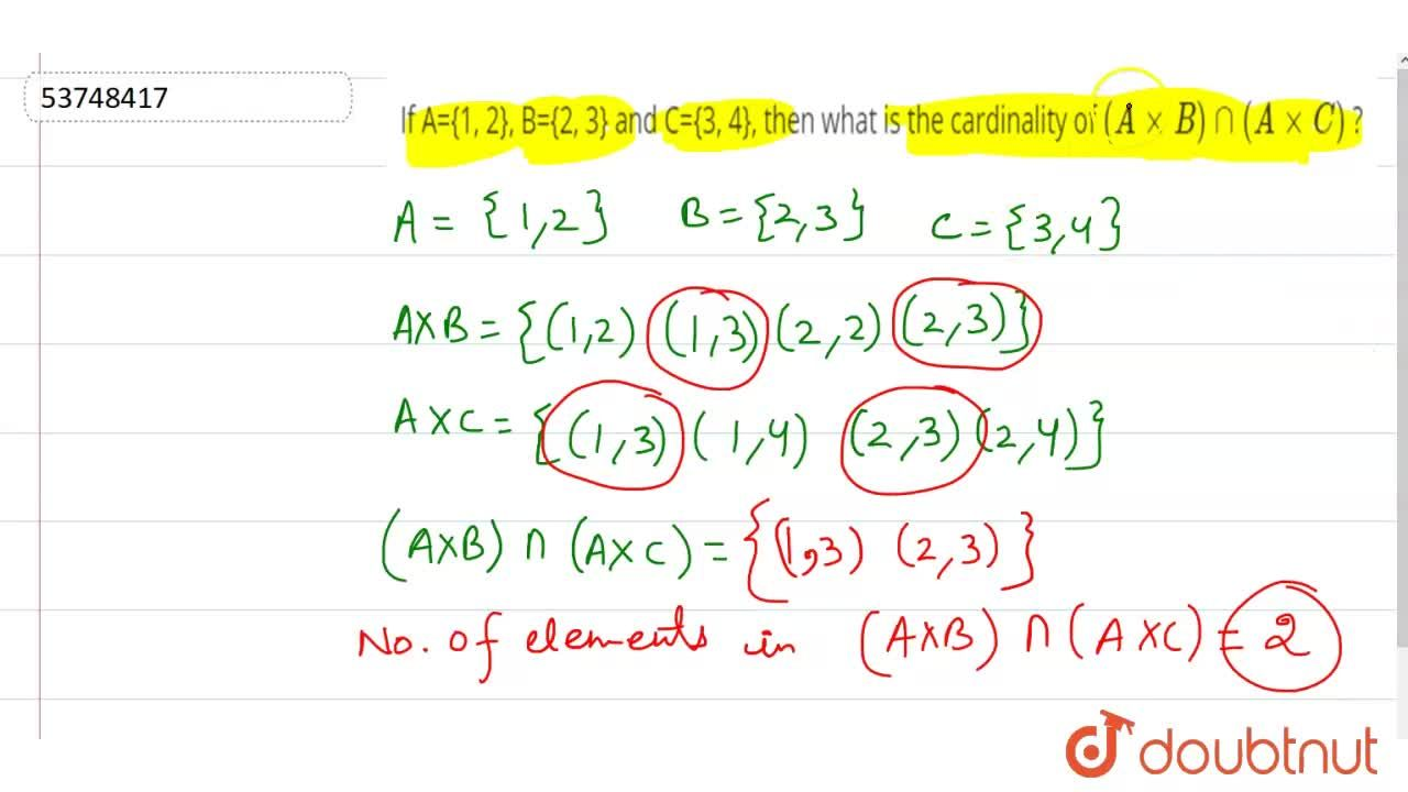 Solution for If A={1, 2}, B={2, 3} and C={3, 4}, then what is t