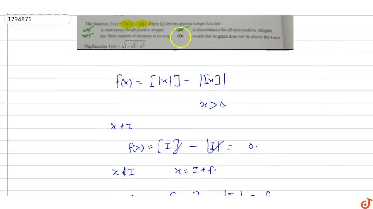 The function, f(x)=[ x ]- [x]  where [] denotes greatest integer function: