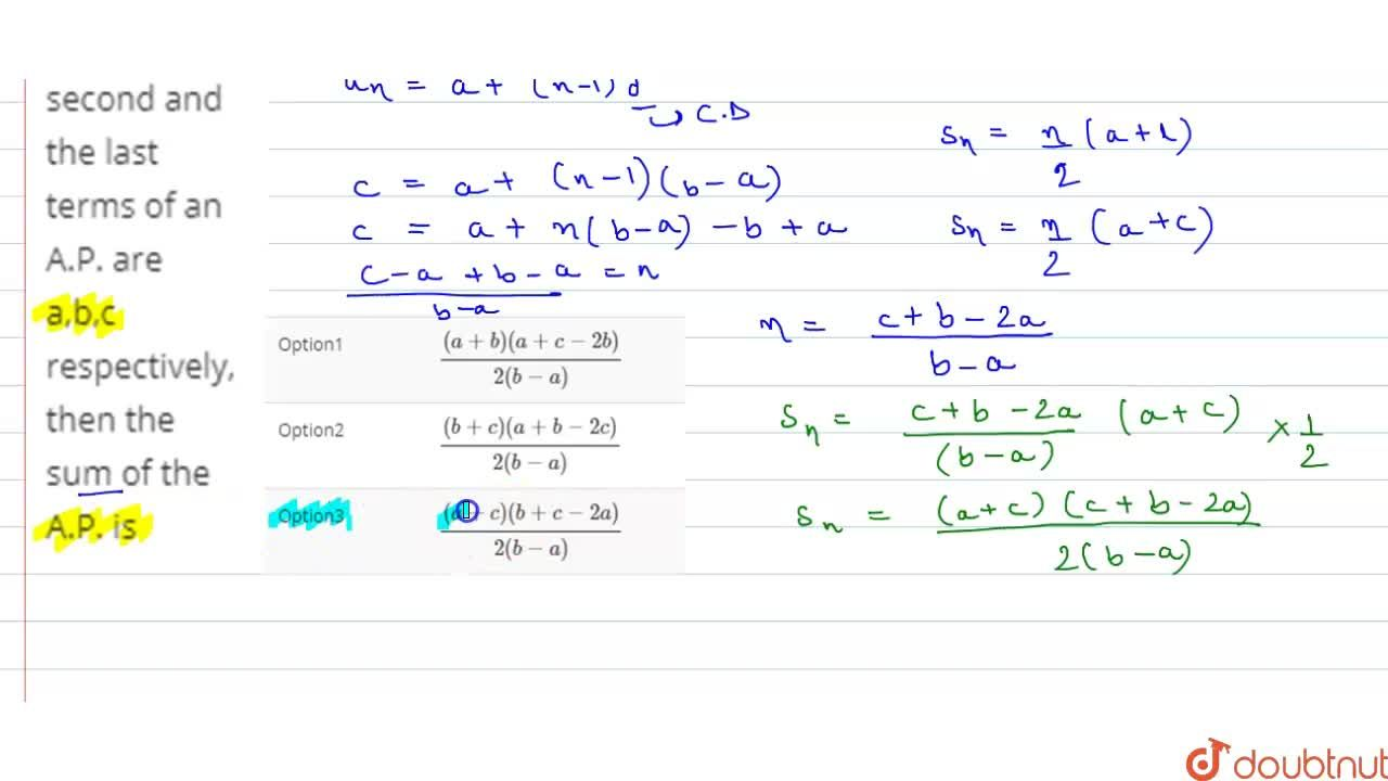 Solution for If the first, second and the last terms of an A.P.