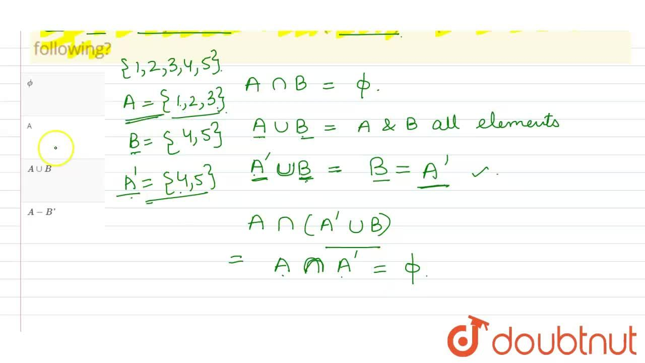 Solution for If A and B are disjoint sets, then Ann(A'uuB) is