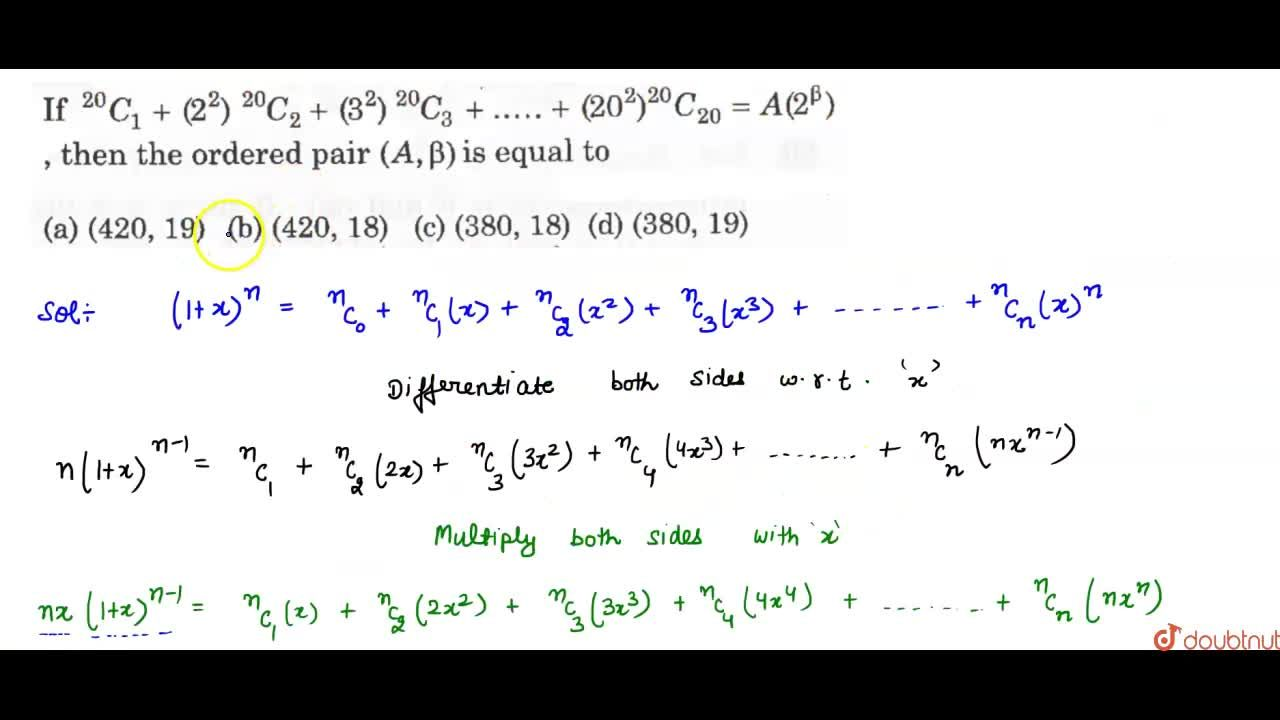 Solution for If .^(20)C_(1)+(2^(2)) .^(20)C_(2) + (3^(2)).^(20