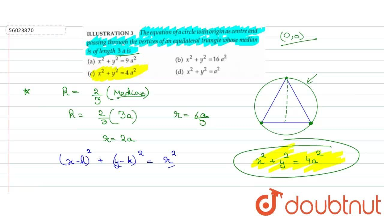 The equation of a circle with origin as centre and passing through the vertices of an equilateral triangle whose median is of length 3 a is