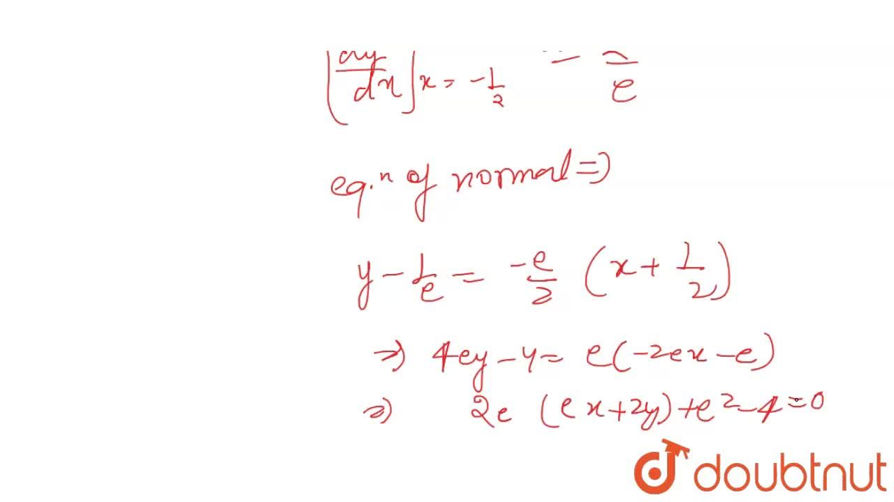 Solution for The equation of the normal to the curve  y= e^(-2