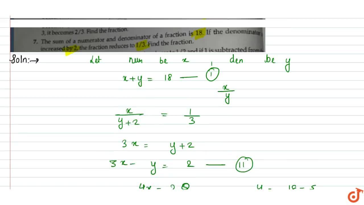 Solution for  The sum of a numerator and denominator of a fract