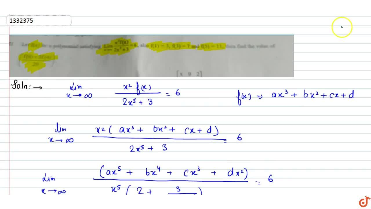 Solution for Let f(x) be a polynomial satisfying lim_(x->oo)
