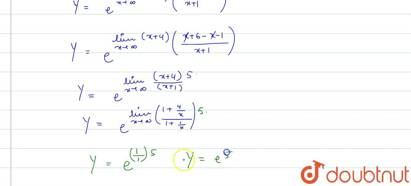 Solution for The value of lim_(xrarroo)((x+6),(x+1))^(x+4), i