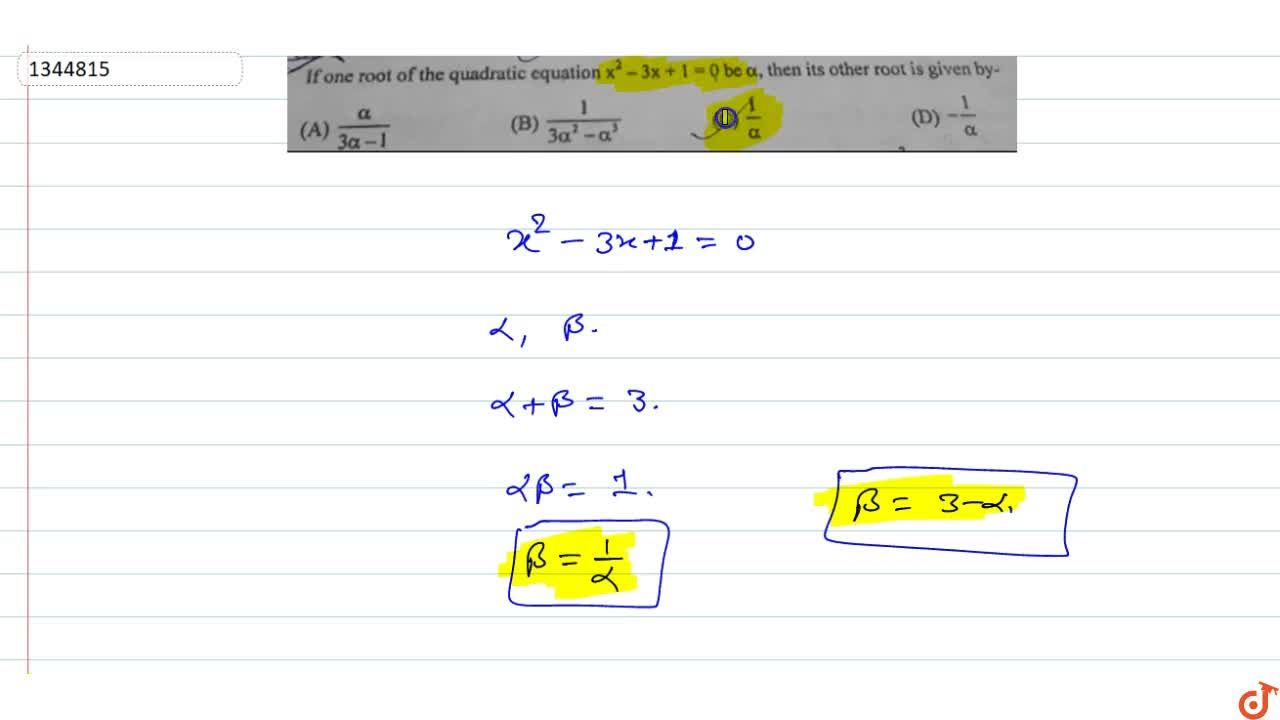Solution for If one root of the quadratic equation x^2-3x + 1