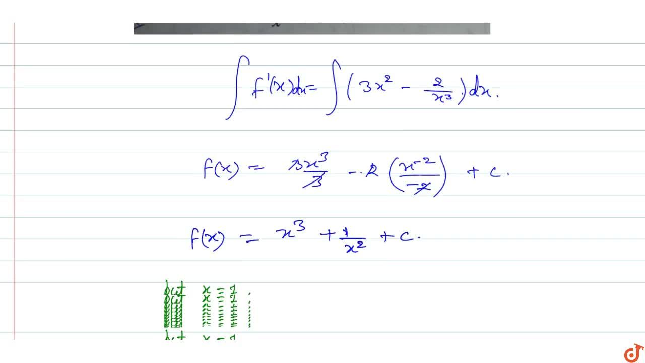 Solution for If f'(x)=3x^2-2,x^3and f(1)=0, find f(x).