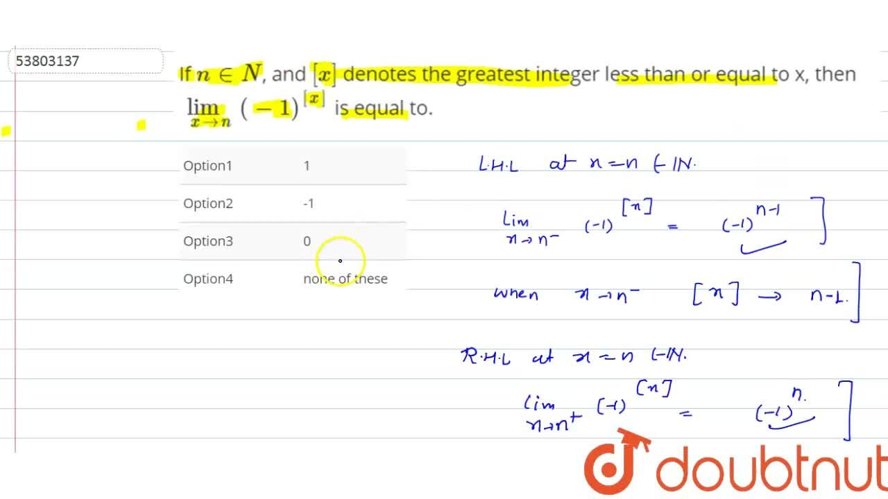 Solution for If n in N, and [x]  denotes the greatest integ
