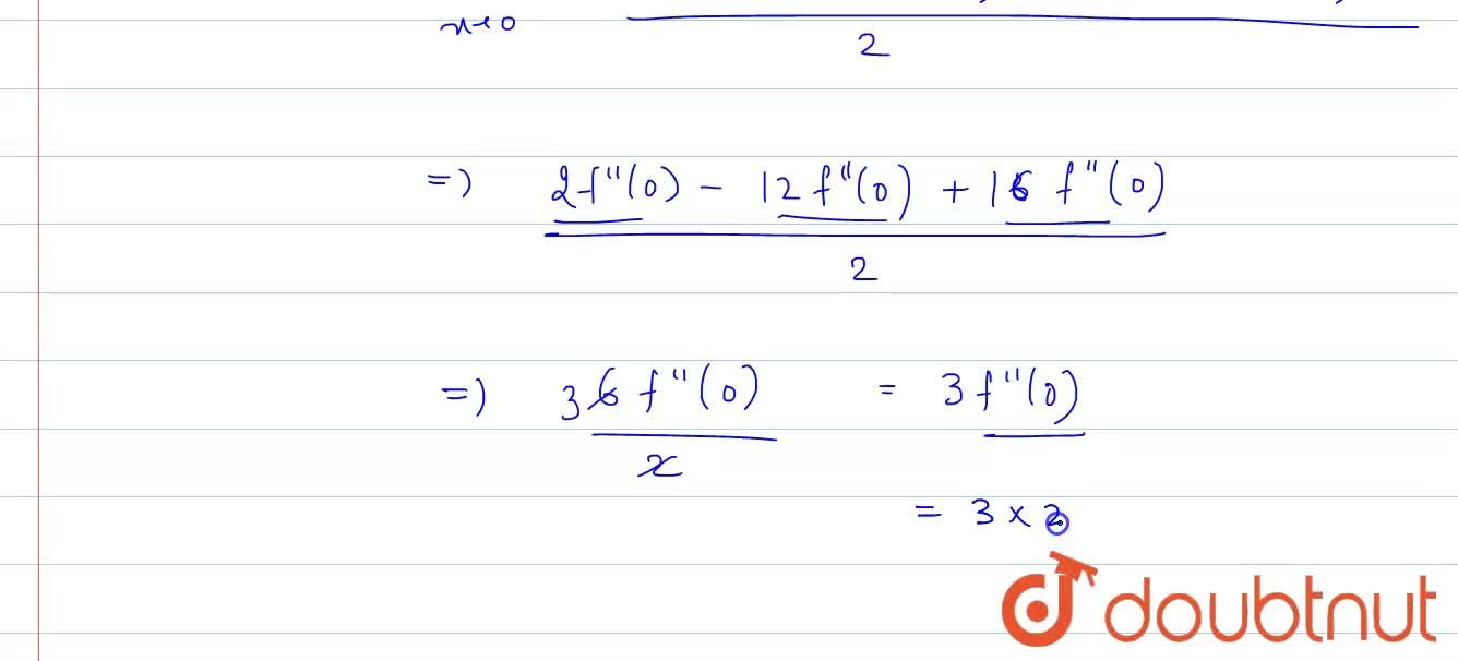 Let f(x) be twice differentiable function such that f'(0) =2, then, lim_(xrarr0) (2f(x)-3f(2x)+f(4x)),(x^2), is