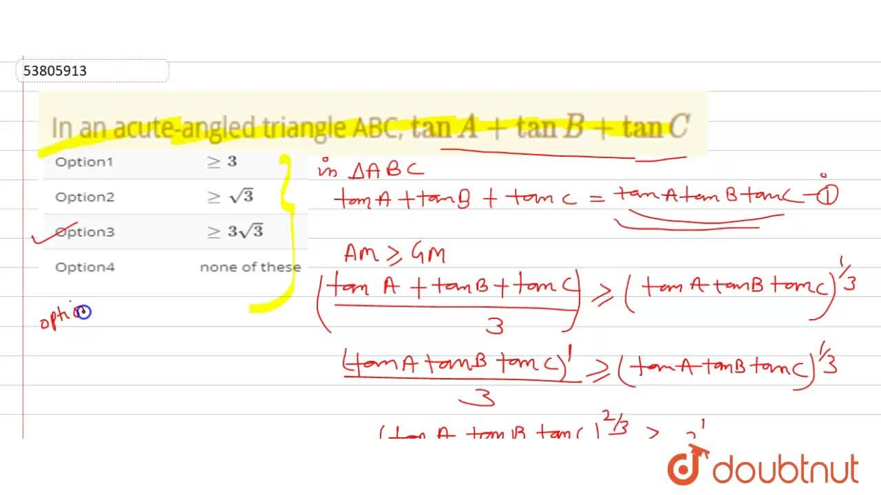 Solution for In an acute-angled triangle ABC, tanA+tanB+tanC