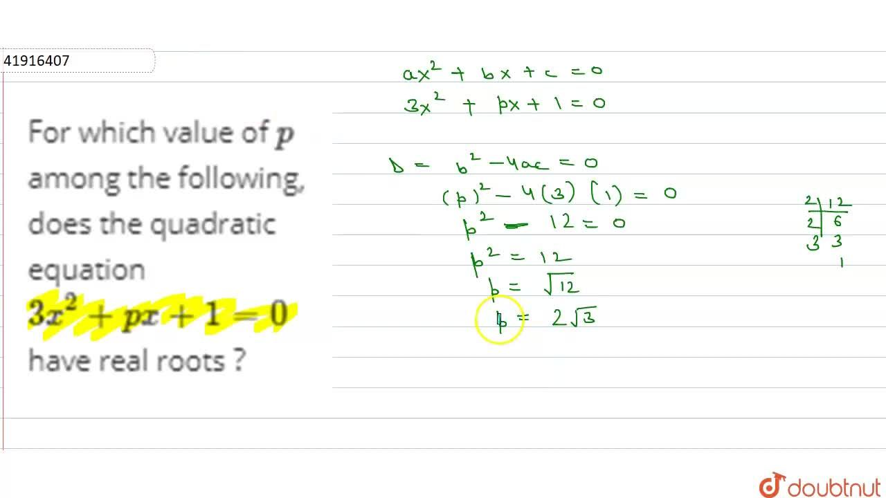 Solution for For which value of p among the following, does t