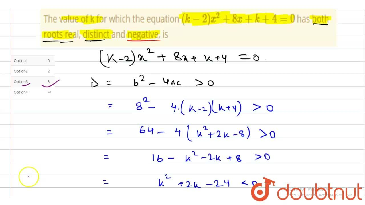 Solution for The value of k for which the equation (k-2) x^(2)