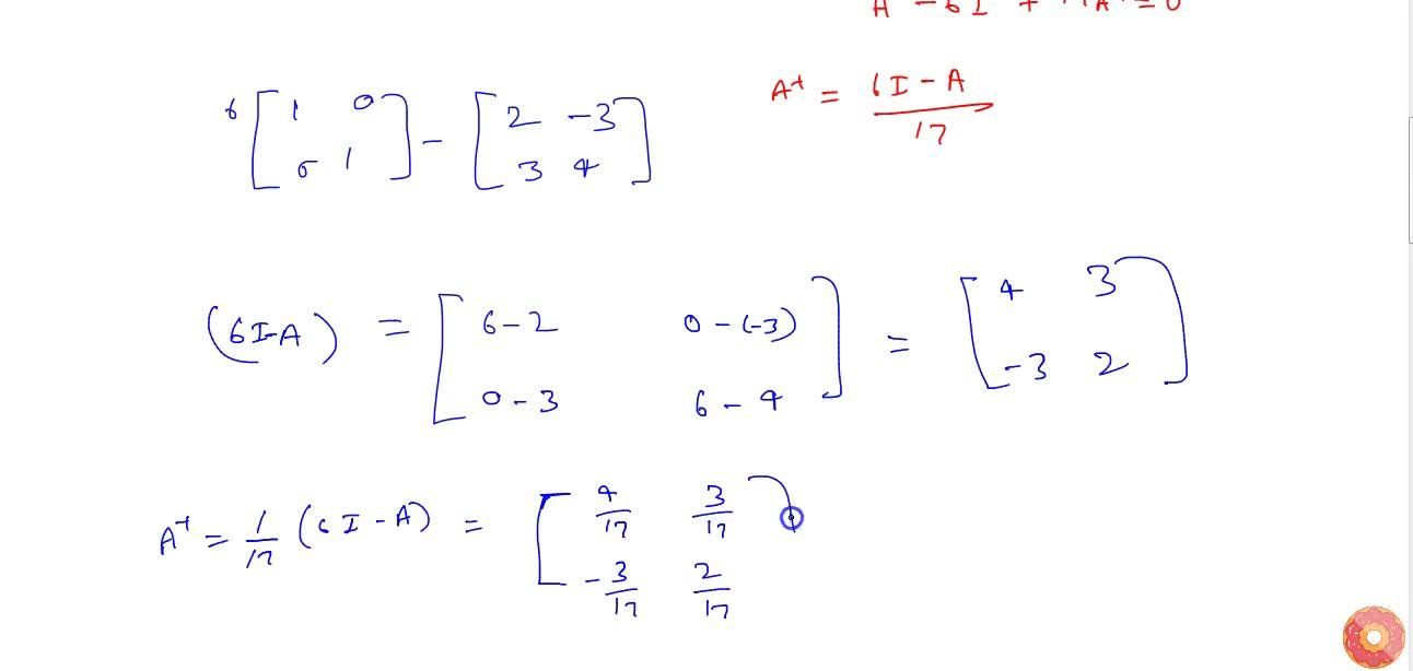 Solution for If A=[(2,-3),(3,4)], show the A^2-6A+17I=0. He