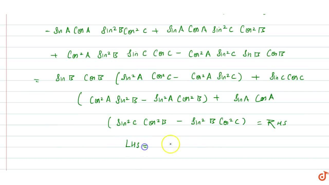 Solution for If A+B+C=pi, show that  |(sin^2A,sinAcosA,cos^2