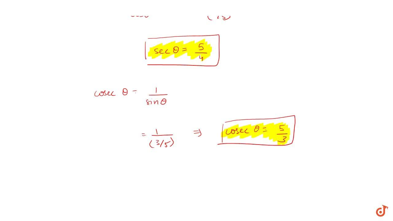 Calculation of trigonometric values if 1 value is given (1) If sin theta= 3,5 then find the value of all trigonometric functions