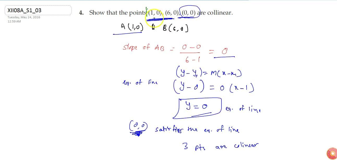 Solution for Show that the points (1,0), (6,0), (0,0) are   co
