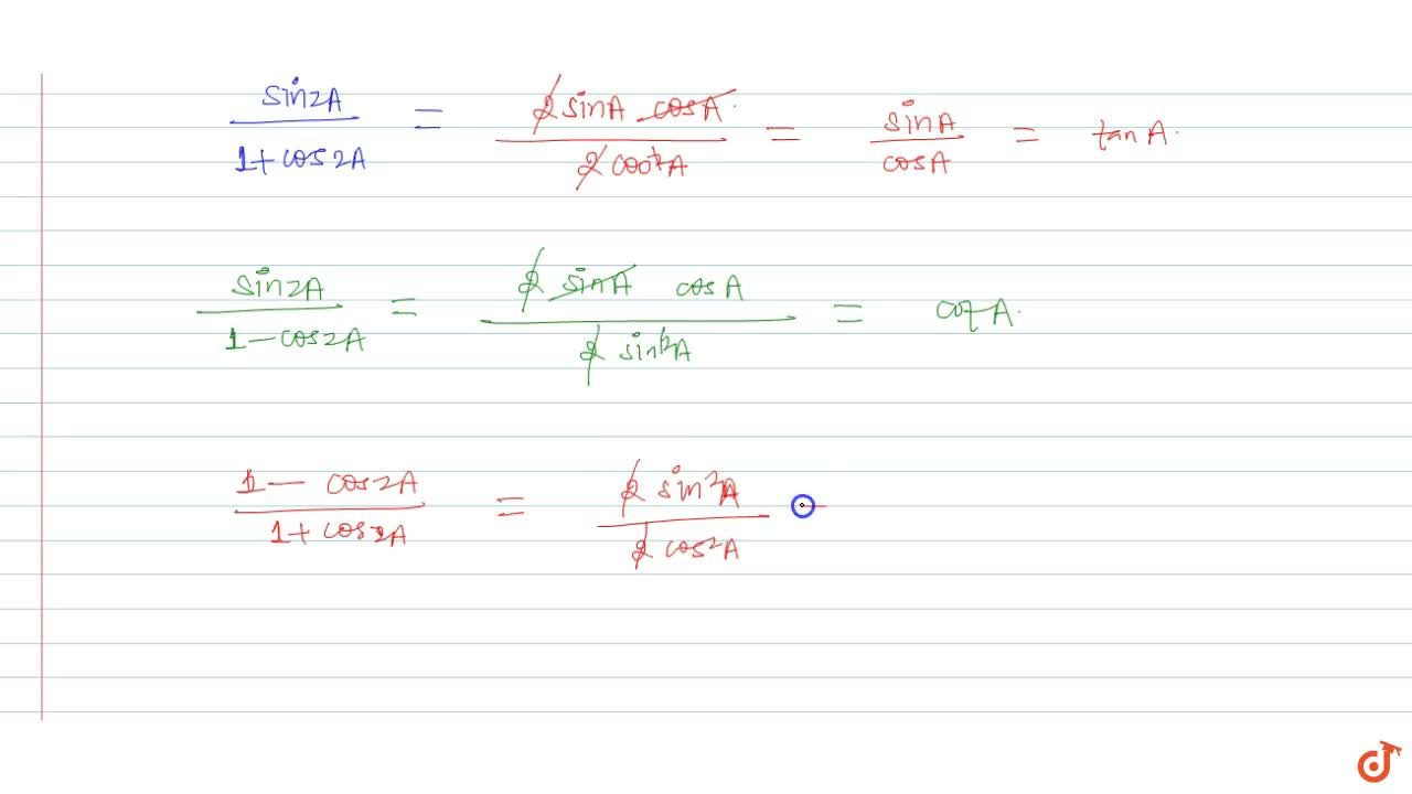 Solution for Prove that (sin2A),(1+cos2A)=tanA