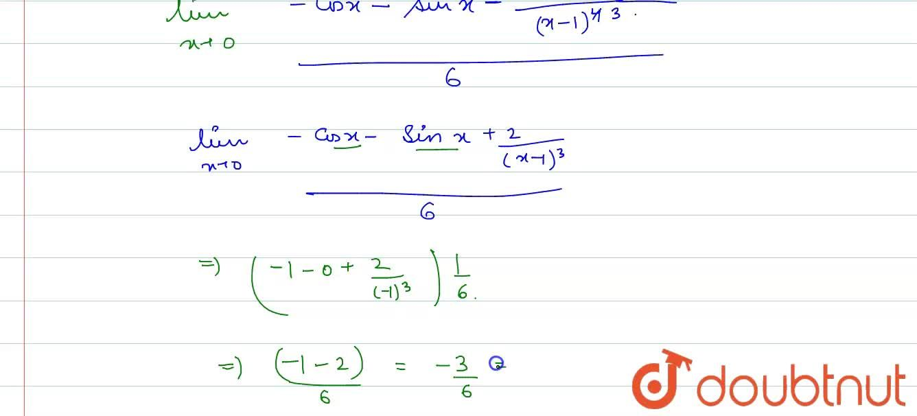 Solution for The value of lim_(xrarr0) (1+sinx-cosx+log(1-x)),