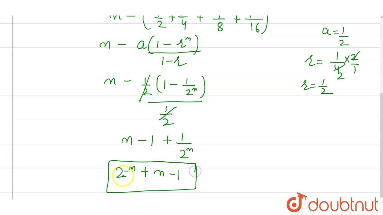 Solution for The sum of the first n terms of the series (1),(2