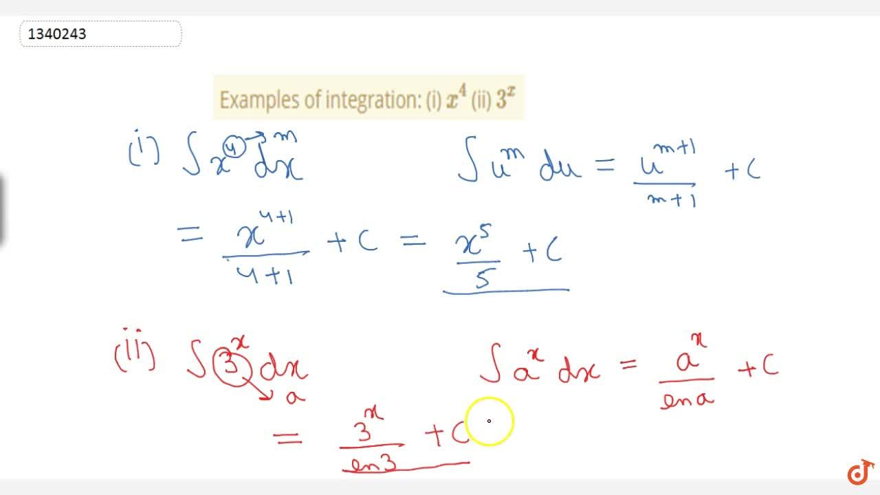Solution for Examples of integration: (i) x^4 (ii) 3^x