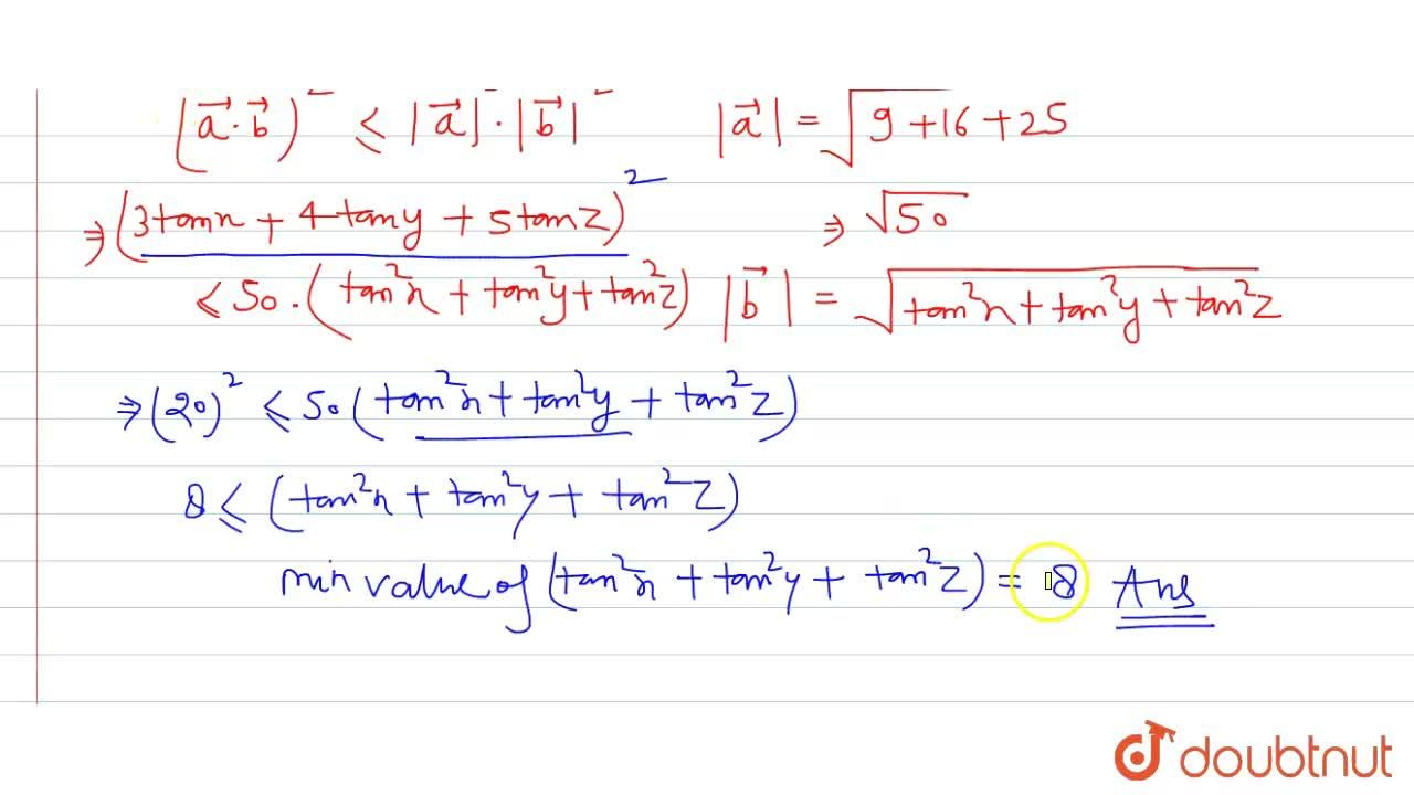 Solution for If x,y,z are variables and  3tan x+4tany+5tanz=20