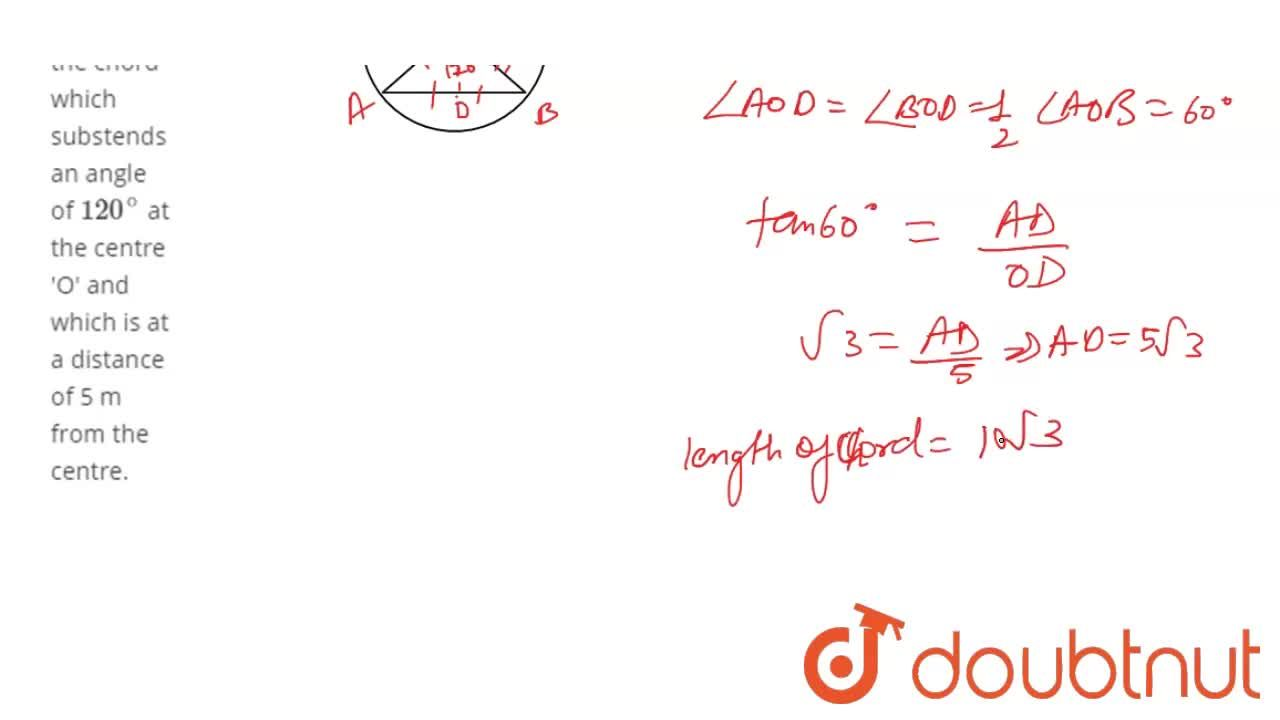 Solution for Find the length of the chord which substends an an