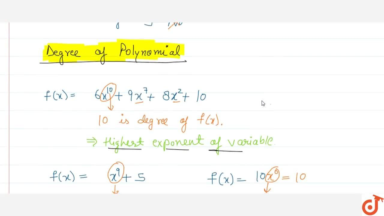 Solution for Definition and Degree of polynomial