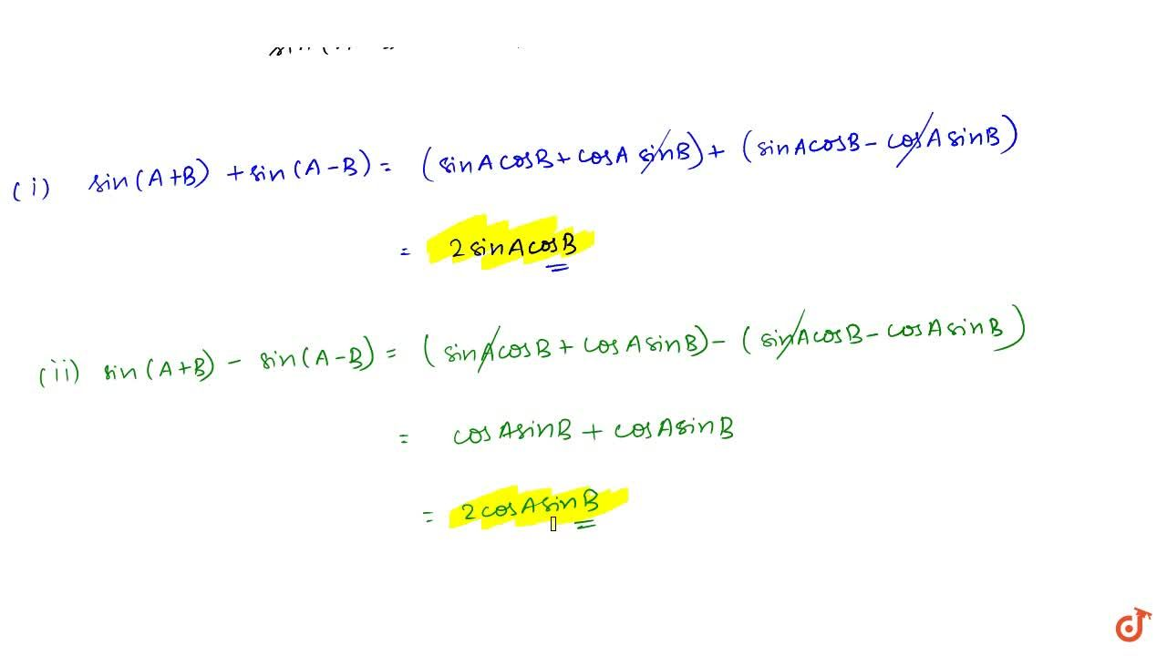 Solution for Prove (i)sin(A+B)+sin(A-B)=2sinAcosB (ii) sin(A