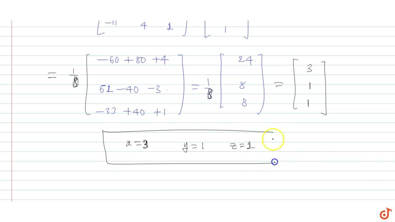 Solution for Solve the following system of equations by matrix