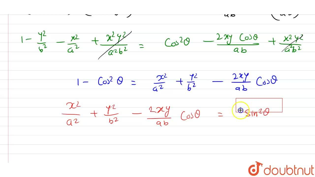 Solution for यदि cos^(-1).(x),(a) + cos ^(-1).(y),(b) = theta