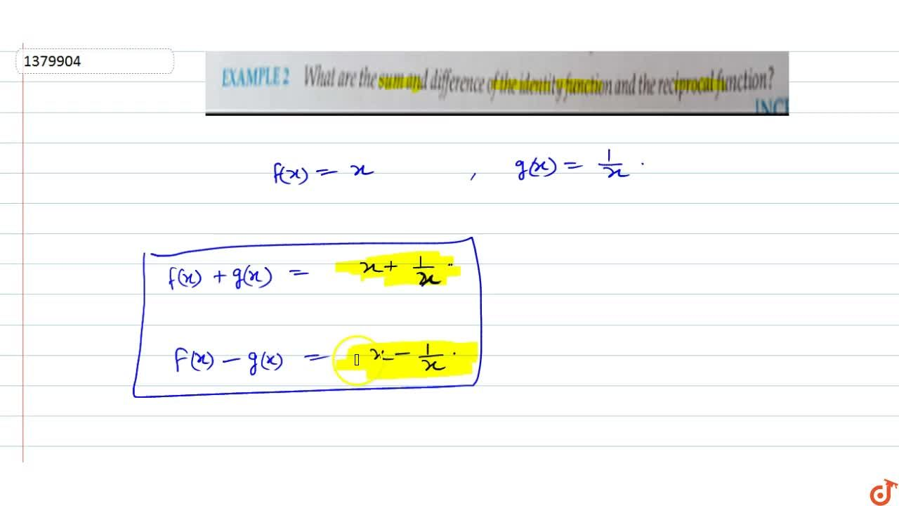 Solution for What are the sum and difference of the identity fu