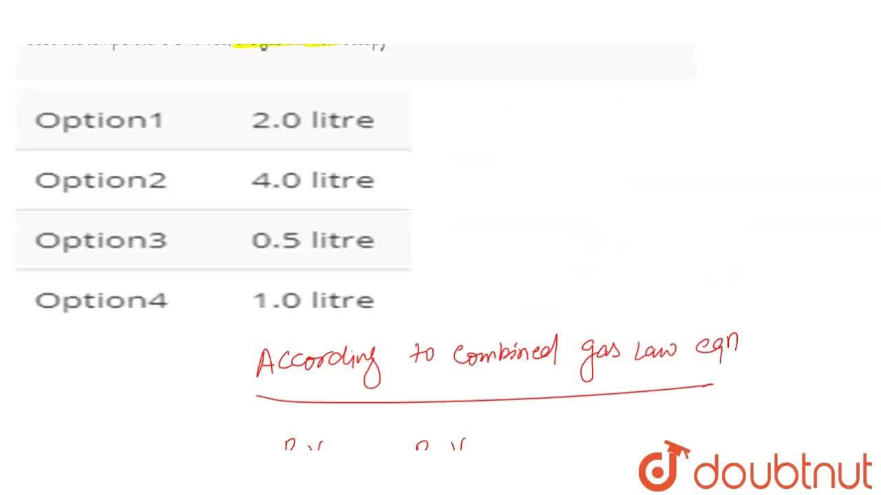 Solution for Two litres of gas are maintained at 25^(@)C and