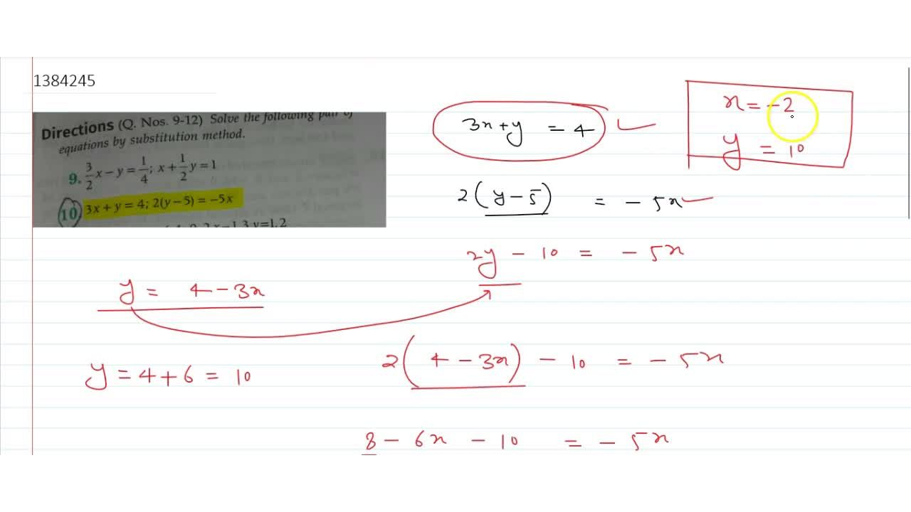Solve the following pair ofequations by substitution method. 3,2x-y=1,4;x+1,2y=1 and 3x+y=4,2(y-5)=-5x