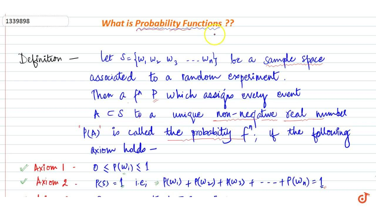 Solution for What is probability function??