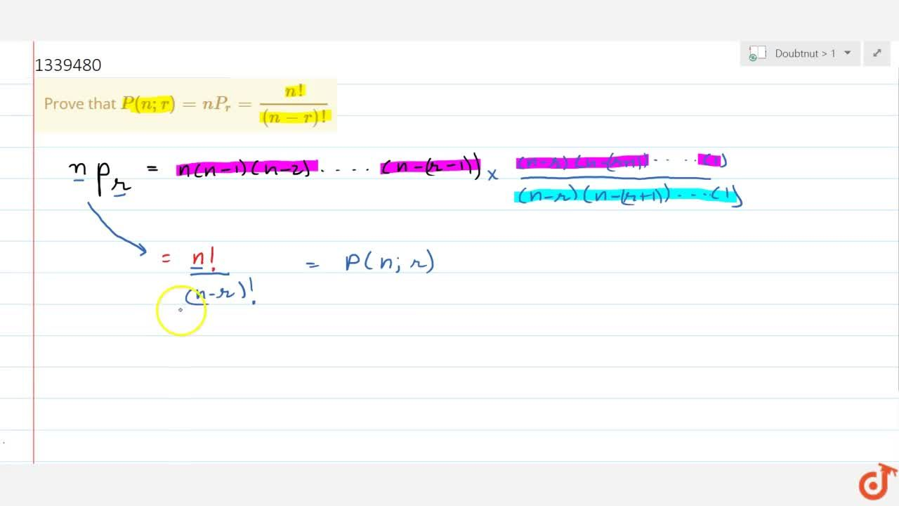 Solution for Prove that P(n,r)=nP_r=(n!),((n-r)!