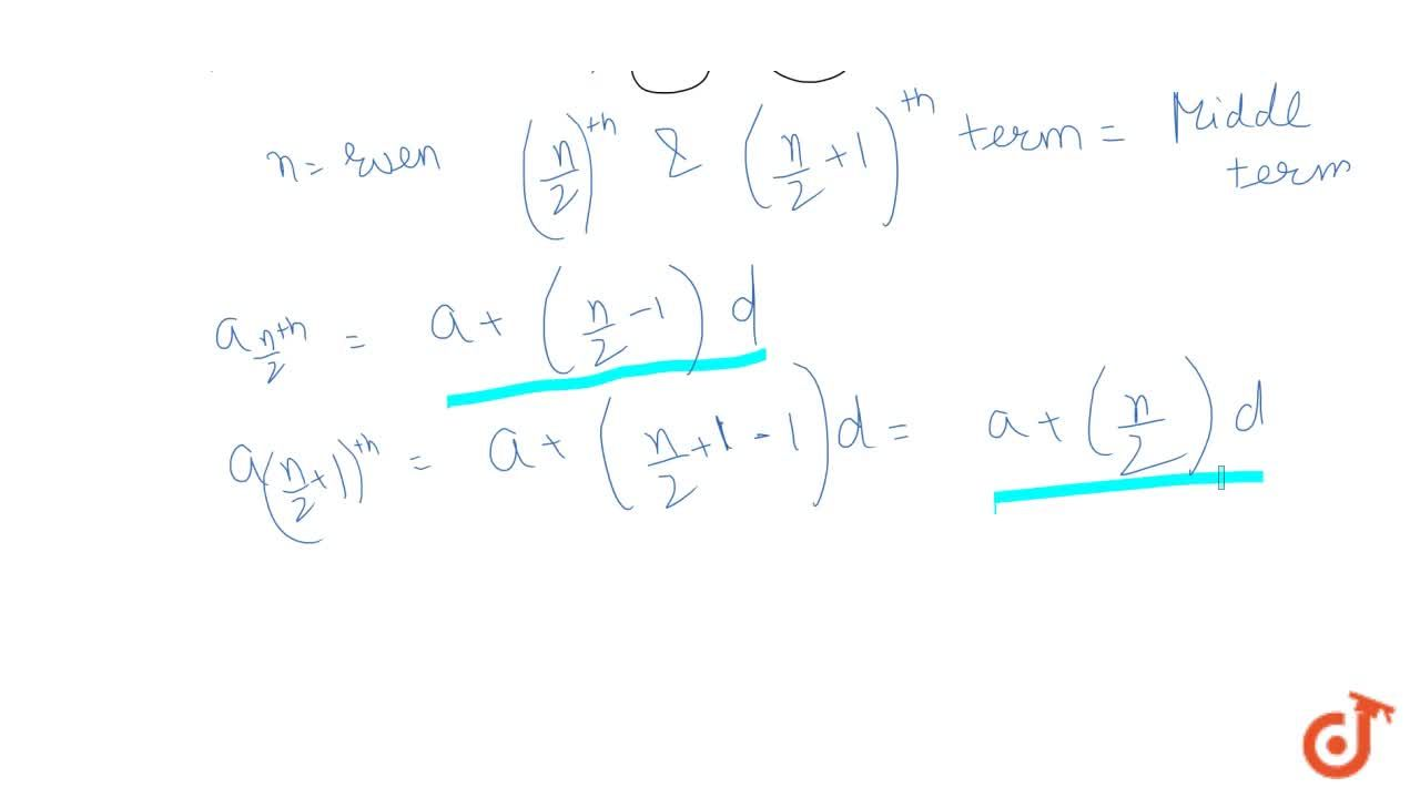 Solution for Find the middle term(s) of a finite AP