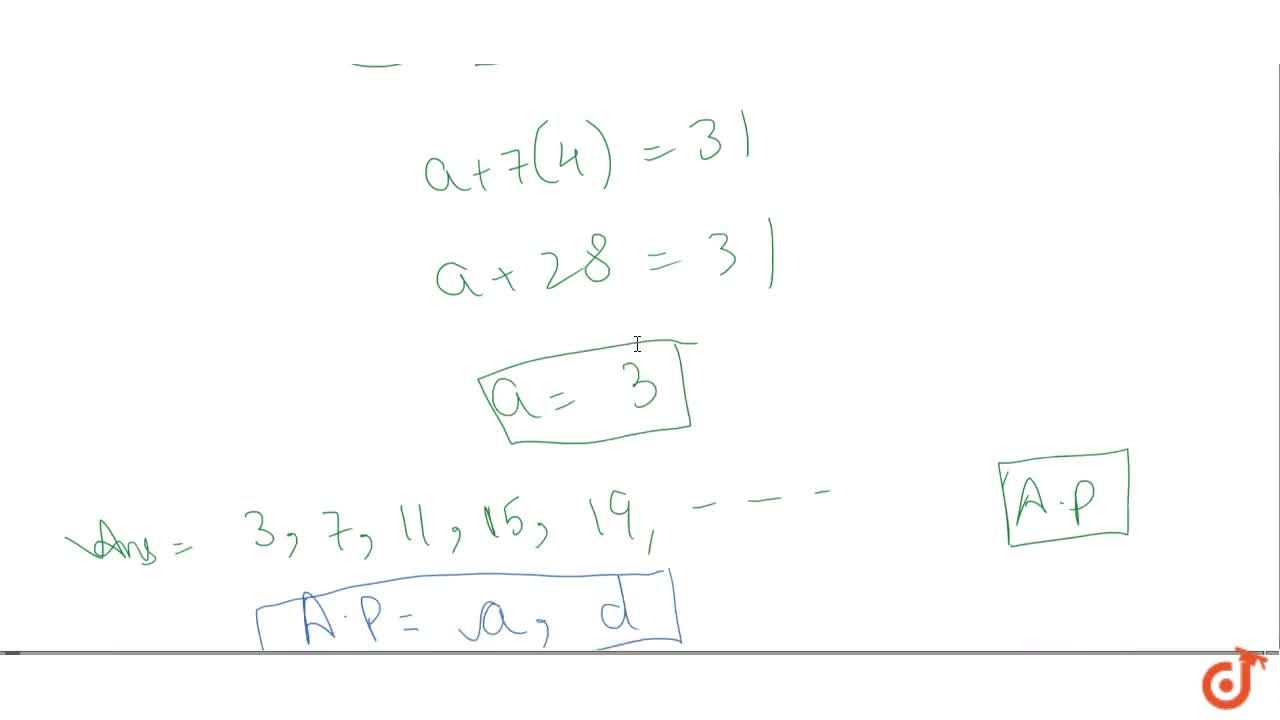 Solution for If the 8th term of an AP is 31 and the 15th term o