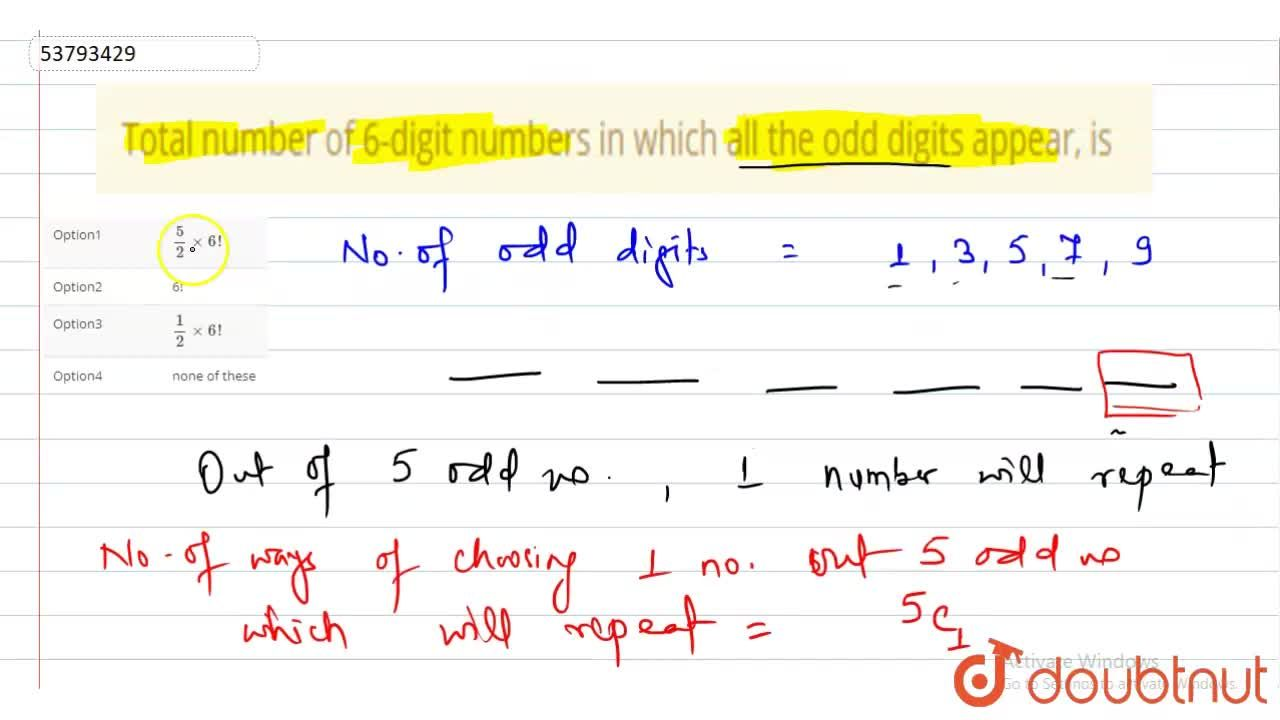 Solution for Total number of 6-digit numbers in which all the o
