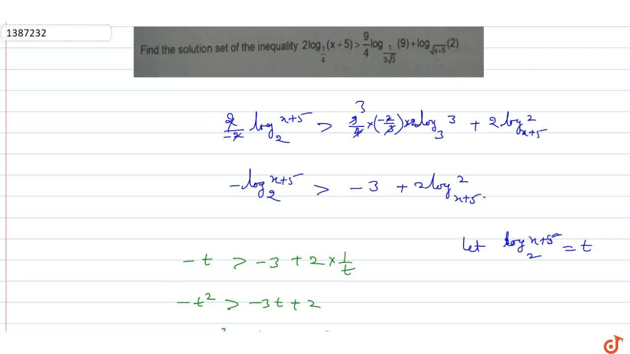 Find the solution of the inequality 2log_(1,4)(x+5)>9,4log_(1,(3sqrt(3)))(9)+log_(sqrt(x+5))(2)