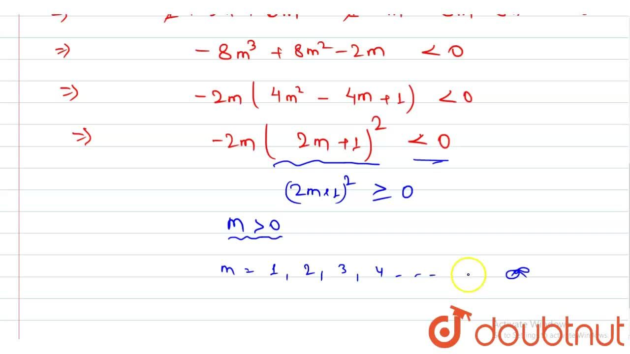 The number of integral values of m for which the equation (1+m^(2)) x^(2) - 2(1+3m)x+(1+8m) = 0, has no real roots is