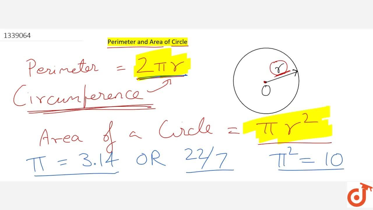 Perimeter and Area of a circle