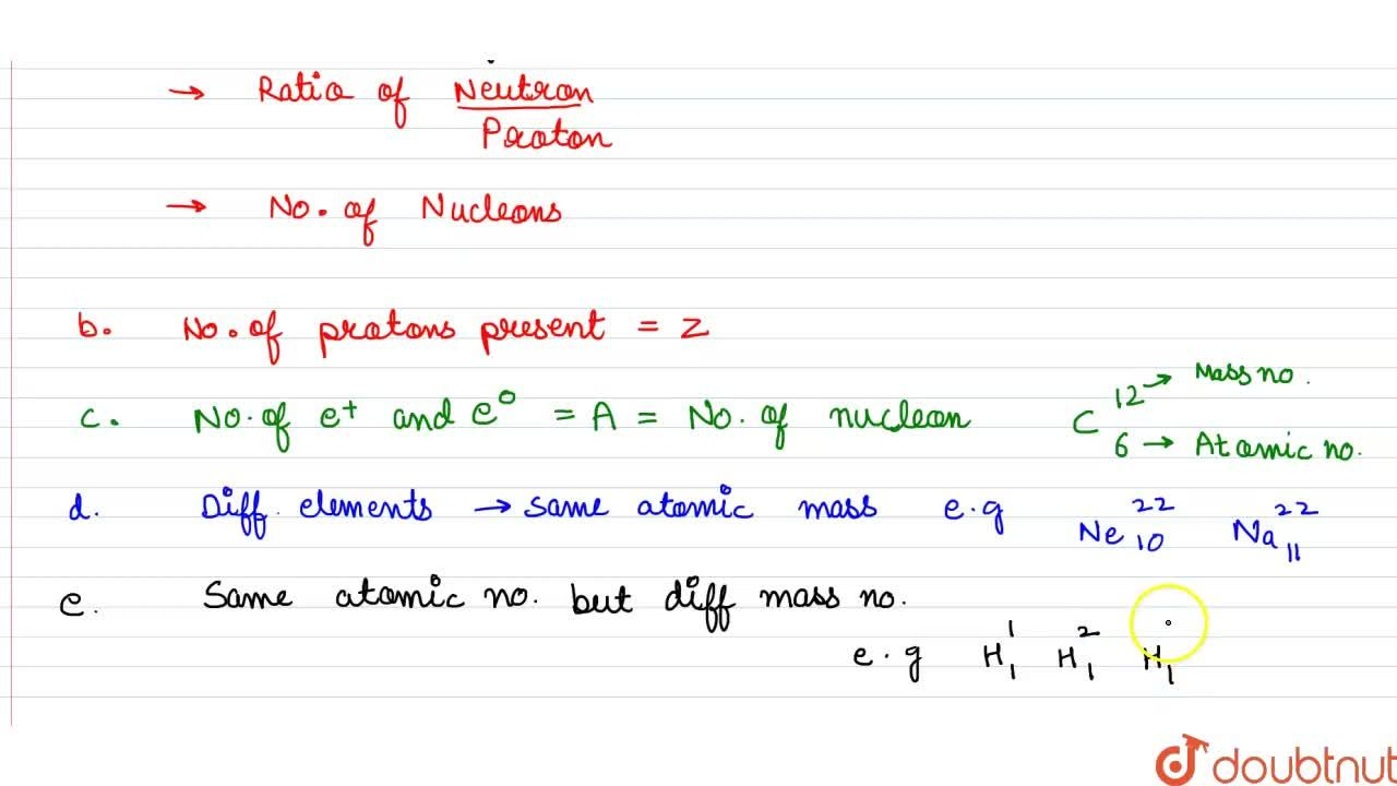 Solution for NUCLEAR STABILITY, ATOMIC NUMBER, MASS NUMBER, ISO