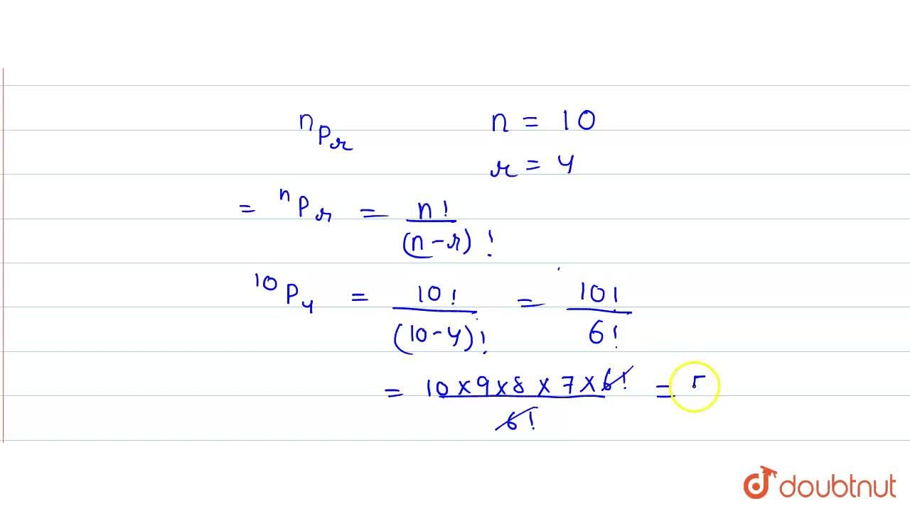Solution for Find the number of permutations of 10 objects, tak