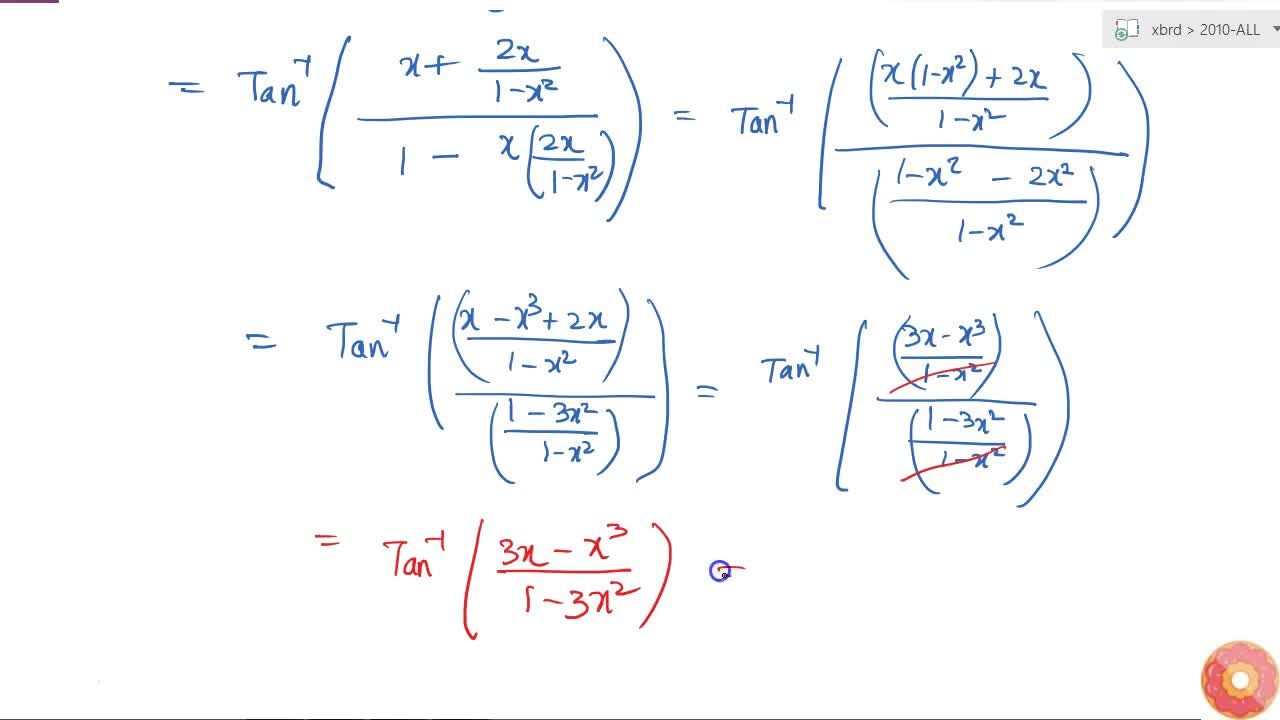 Prove the following: tan^(-1)x+tan^(-1)((2x),(1-x^2))=tan^(-1)((3x-x^3),(1-3x^2))
