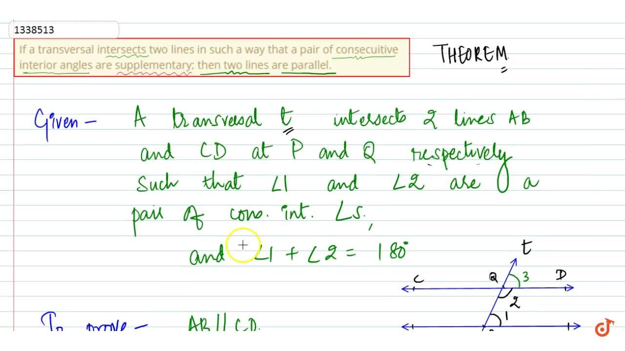 Solution for If a transversal intersects two lines in such a wa