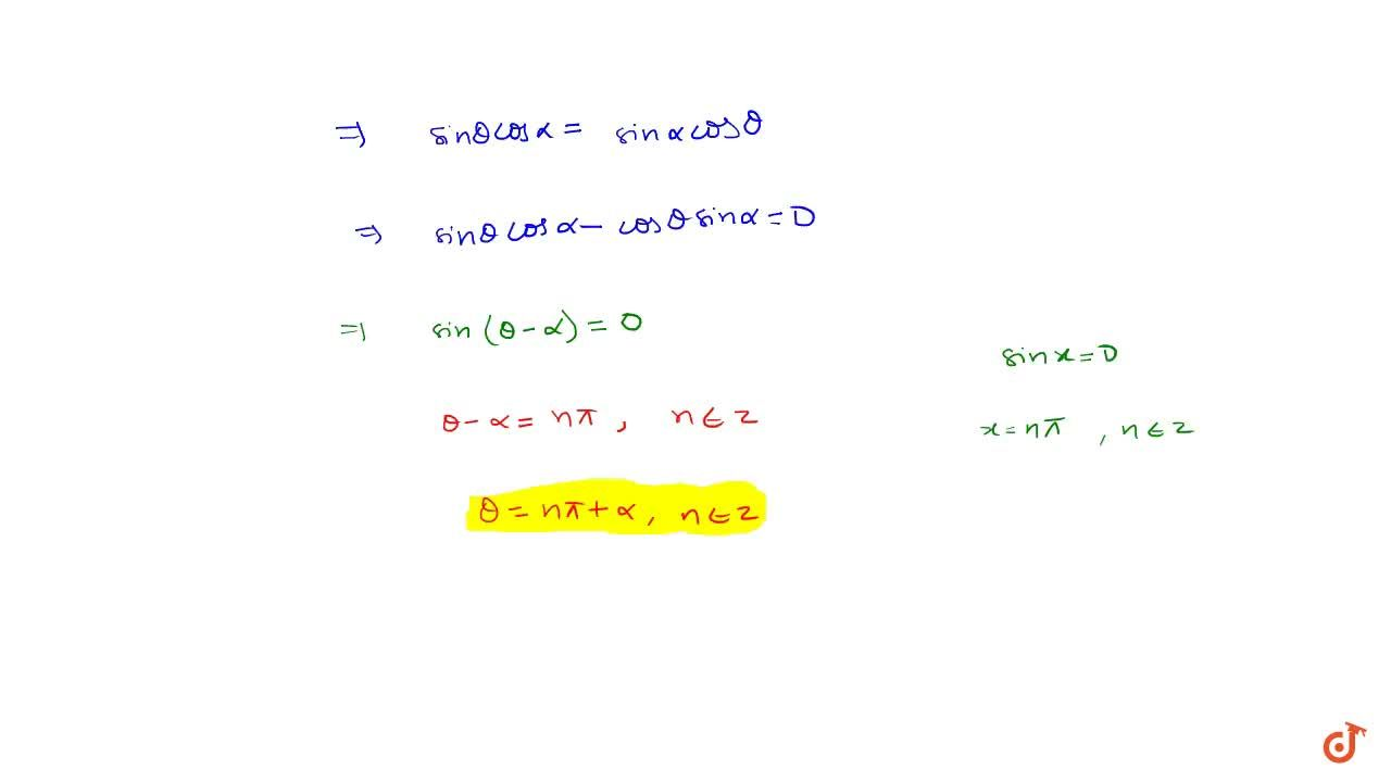 Solution for Prove that general solution of tan theta= tan alp