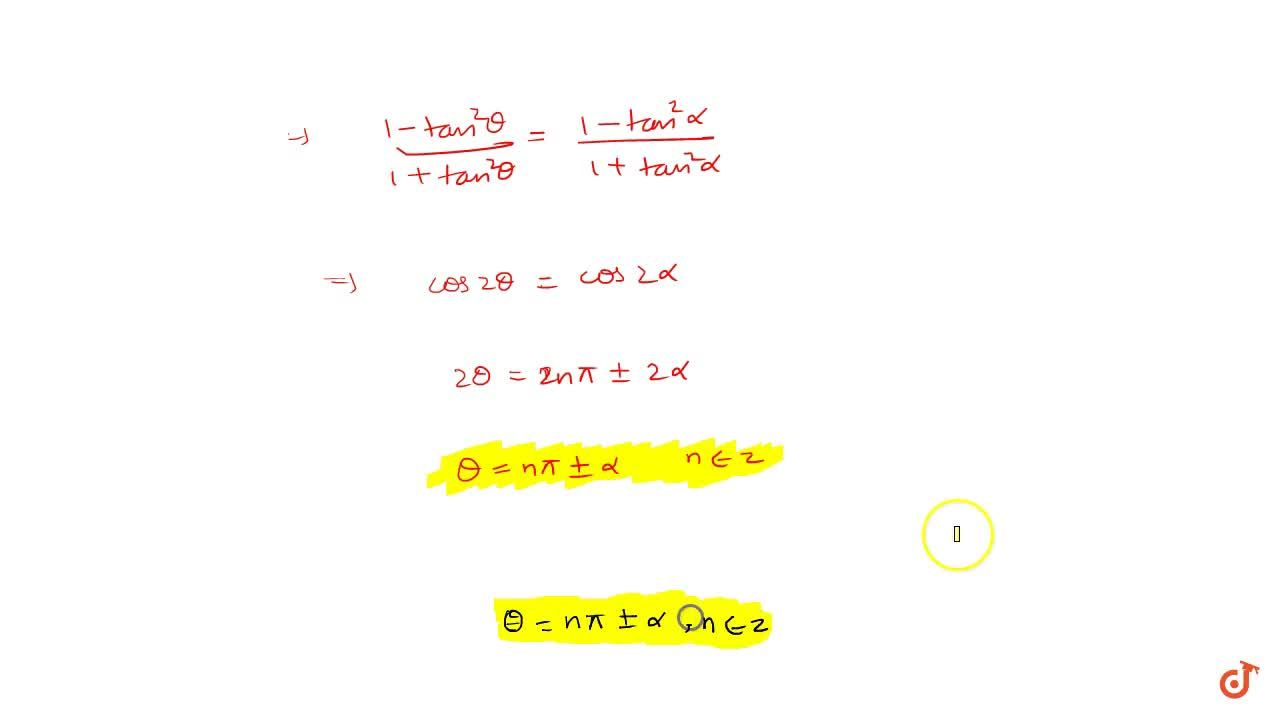 Solution for General solution of (i) sin^2theta = sin^2alpha;